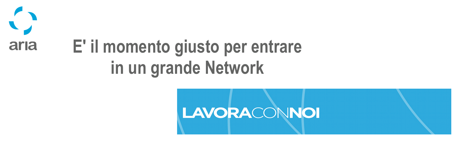 Entra in un grande Network! lavora con noi