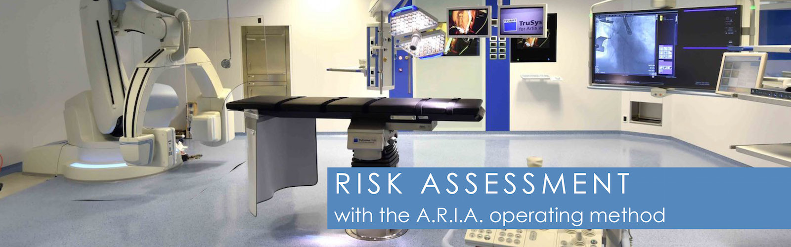 risk assessment with A.R.I.A. operating method